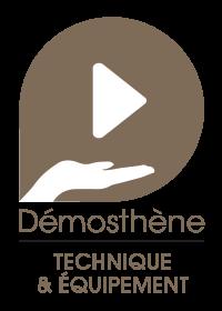 Technique et équipements - Démosthène